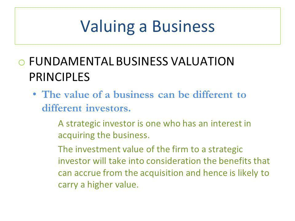 Valuing a Business FUNDAMENTAL BUSINESS VALUATION PRINCIPLES