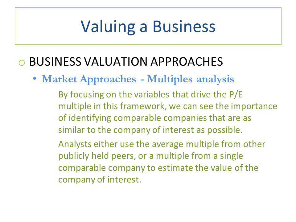 Valuing a Business BUSINESS VALUATION APPROACHES