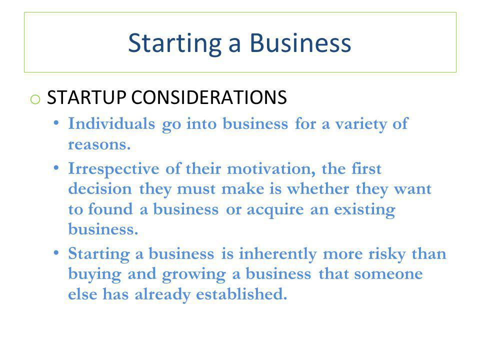 Starting a Business STARTUP CONSIDERATIONS
