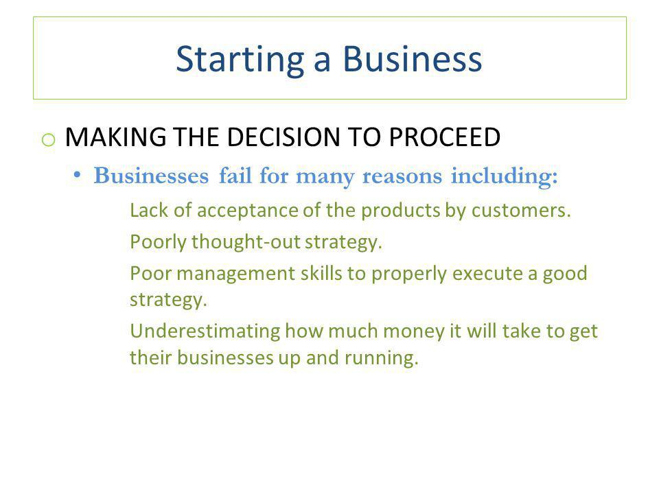Starting a Business MAKING THE DECISION TO PROCEED