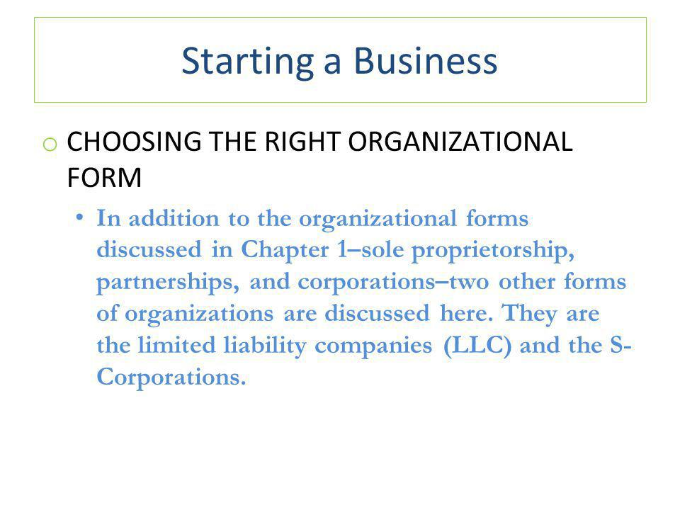 Starting a Business CHOOSING THE RIGHT ORGANIZATIONAL FORM