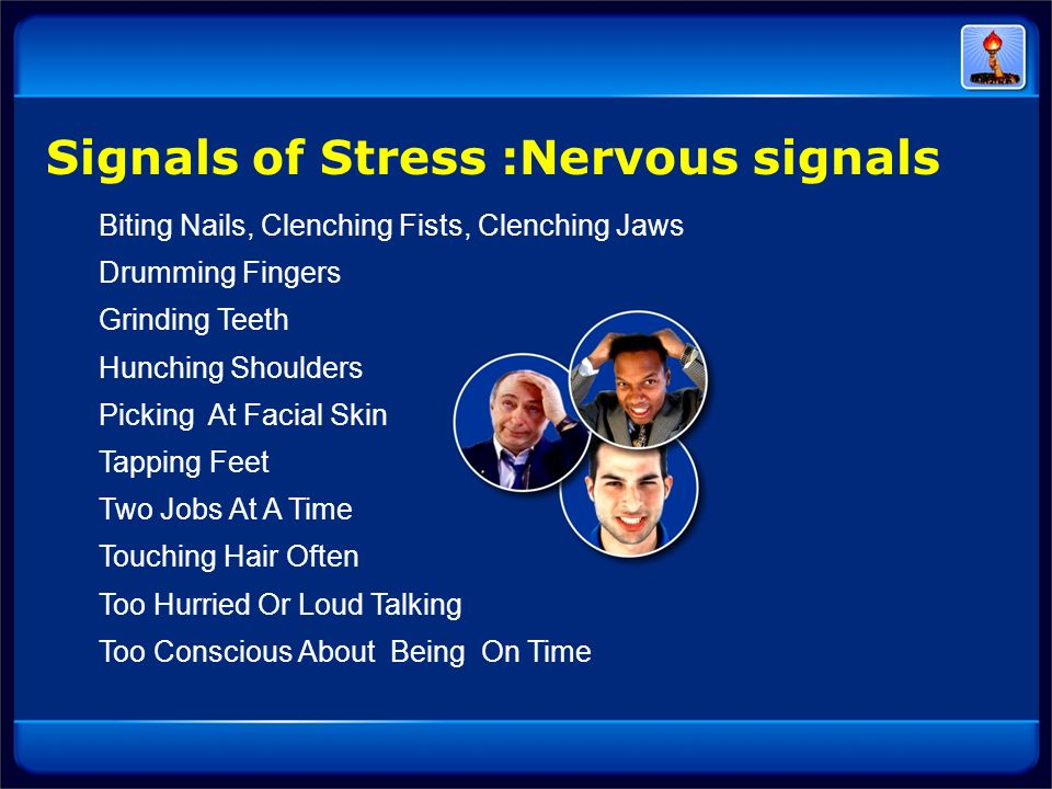 Signals of Stress :Nervous signals