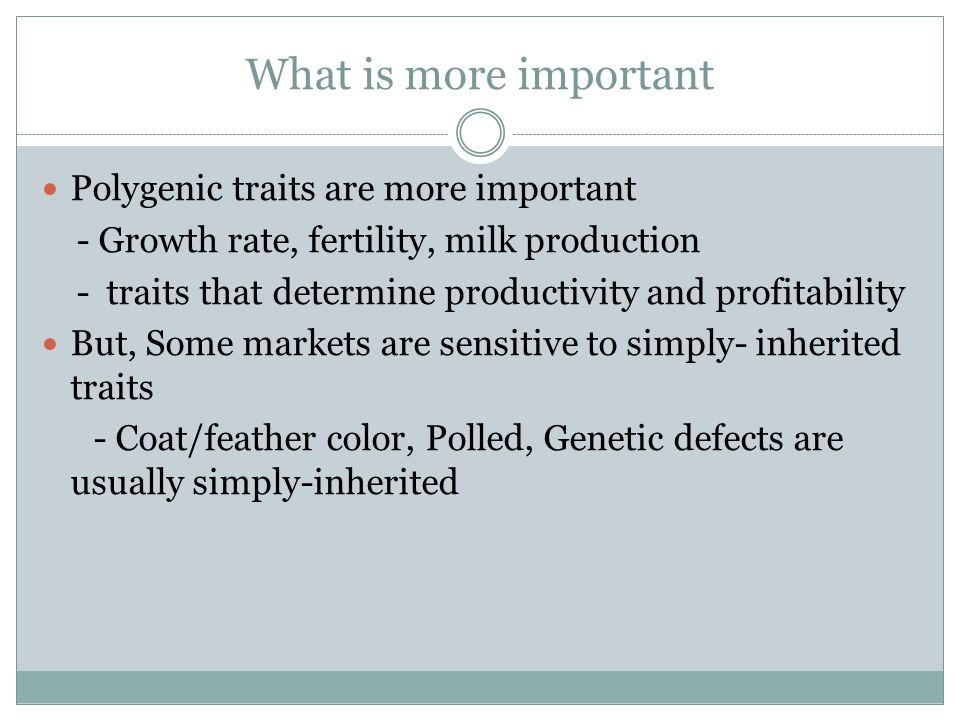 What is more important Polygenic traits are more important