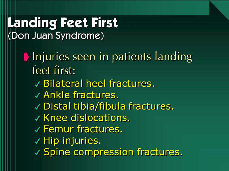 Landing Feet First (Don Juan Syndrome)