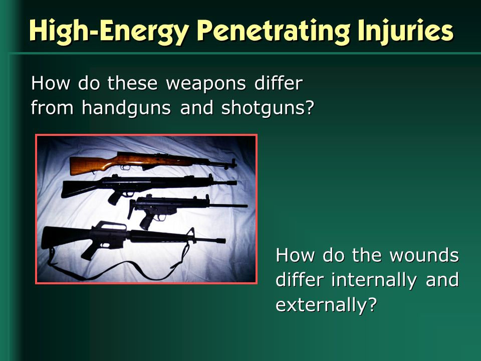 High-Energy Penetrating Injuries