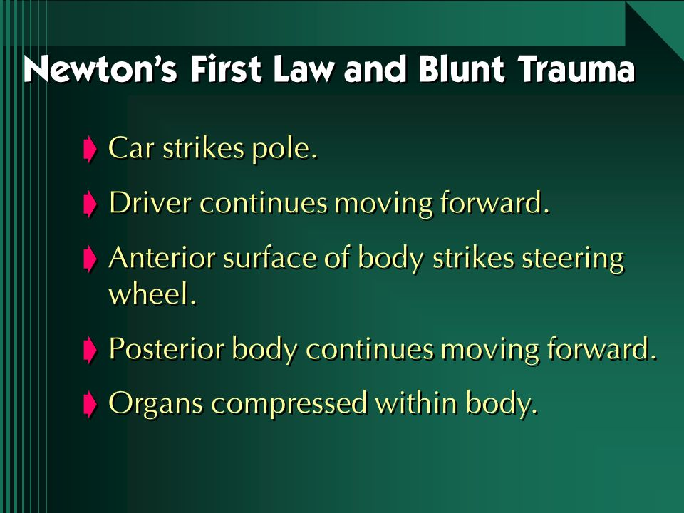 Newton's First Law and Blunt Trauma