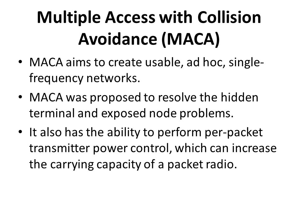 Multiple Access with Collision Avoidance (MACA)