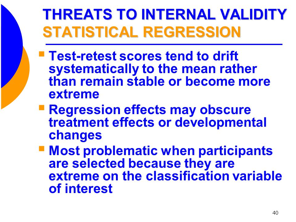 THREATS TO INTERNAL VALIDITY STATISTICAL REGRESSION