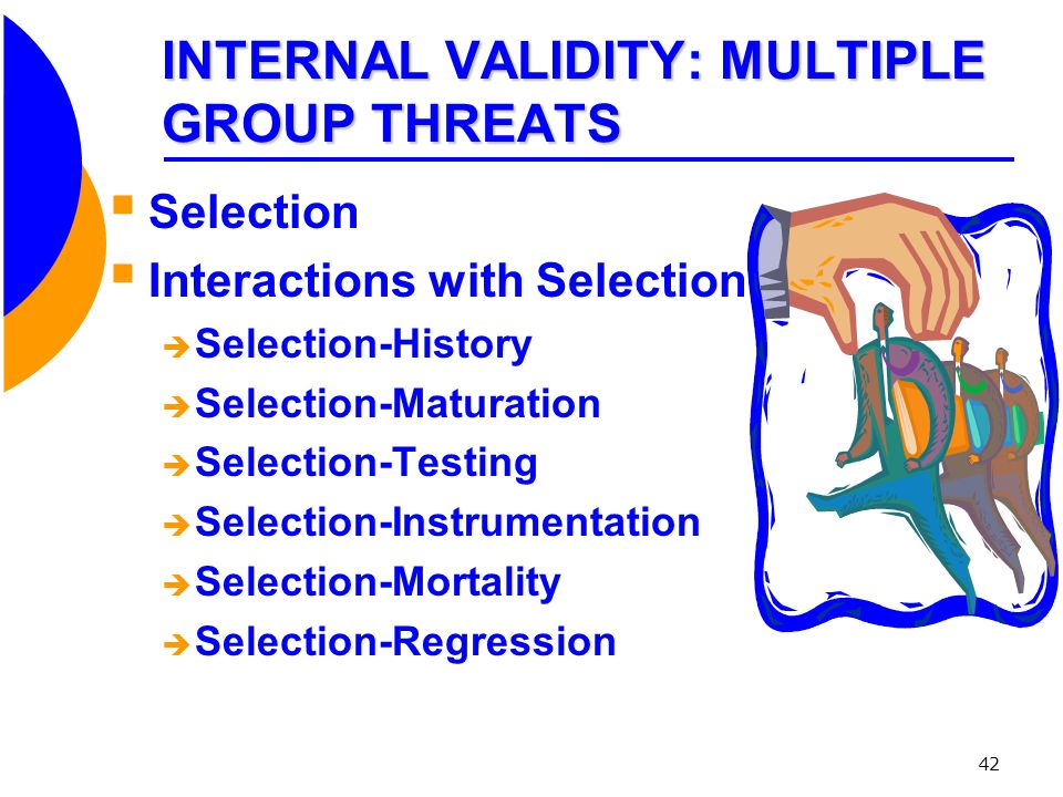 INTERNAL VALIDITY: MULTIPLE GROUP THREATS