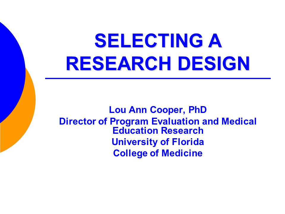SELECTING A RESEARCH DESIGN