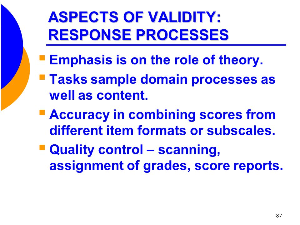 ASPECTS OF VALIDITY: RESPONSE PROCESSES