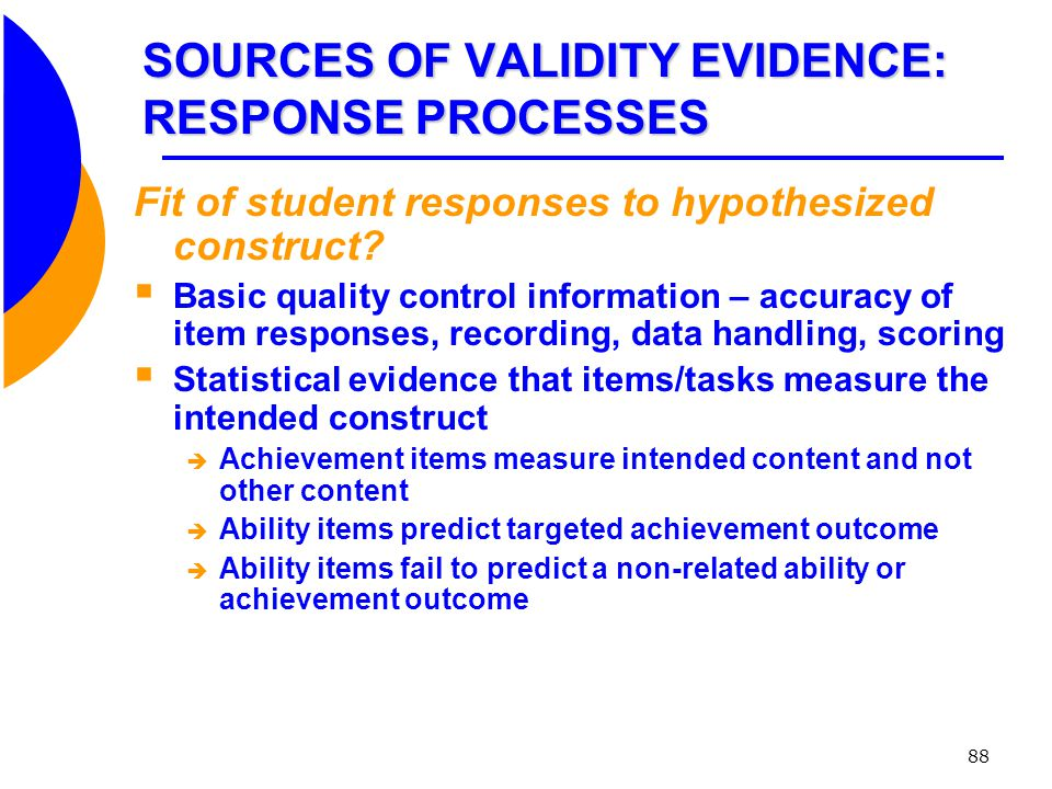 SOURCES OF VALIDITY EVIDENCE: RESPONSE PROCESSES