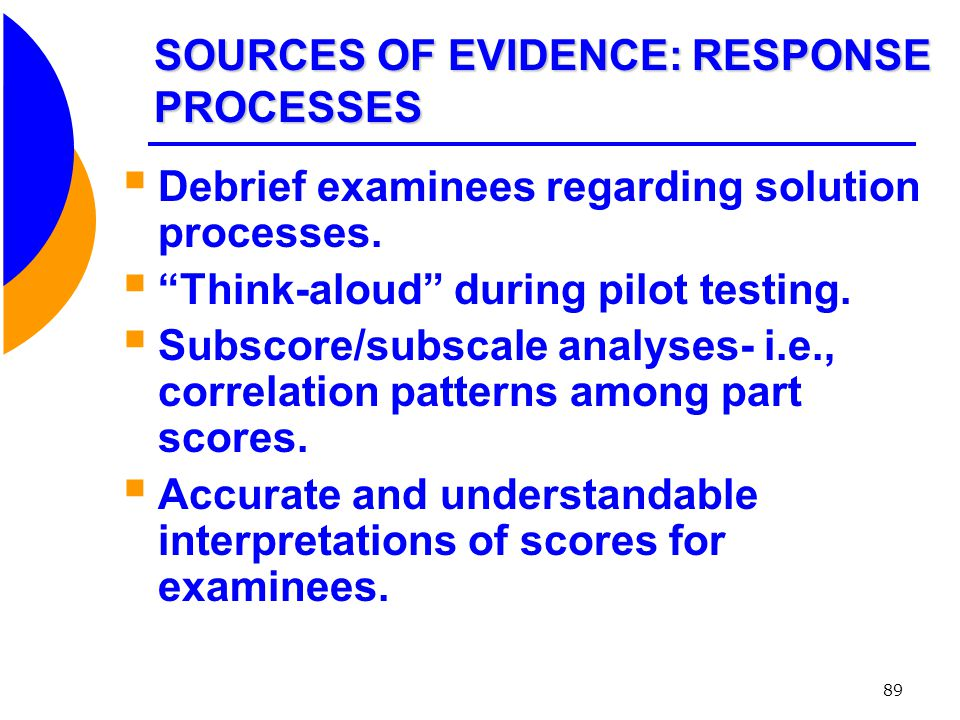 SOURCES OF EVIDENCE: RESPONSE PROCESSES
