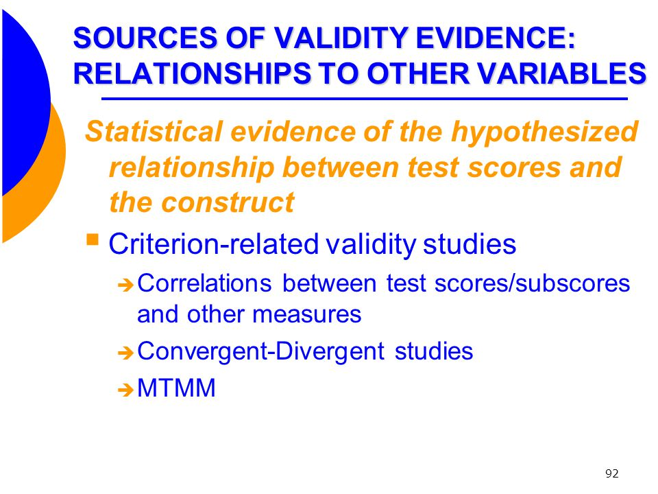 SOURCES OF VALIDITY EVIDENCE: RELATIONSHIPS TO OTHER VARIABLES