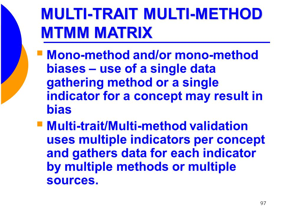 MULTI-TRAIT MULTI-METHOD MTMM MATRIX