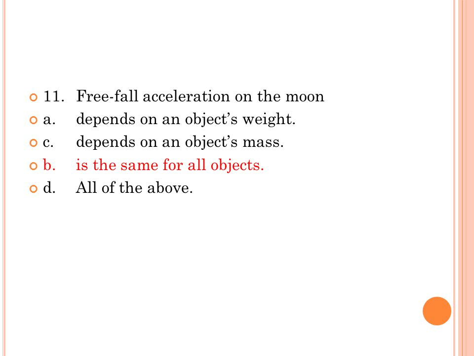 11. Free-fall acceleration on the moon