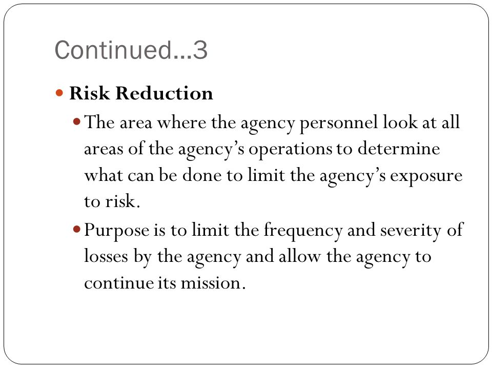 Continued...3 Risk Reduction