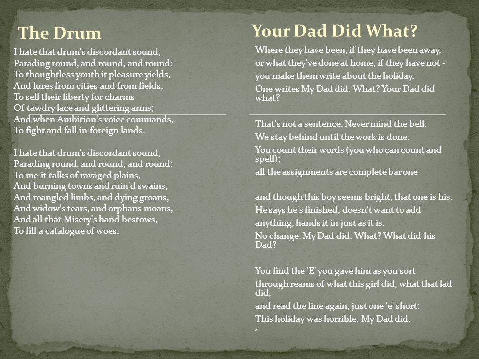 Your Dad Did What The Drum