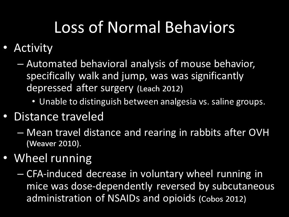 Loss of Normal Behaviors
