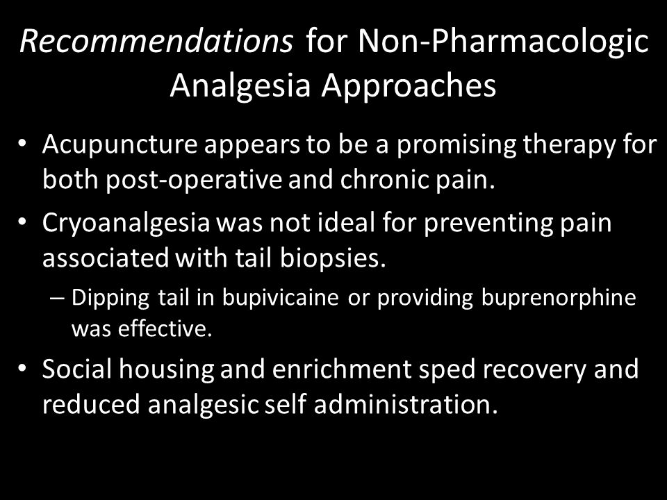 Recommendations for Non-Pharmacologic Analgesia Approaches