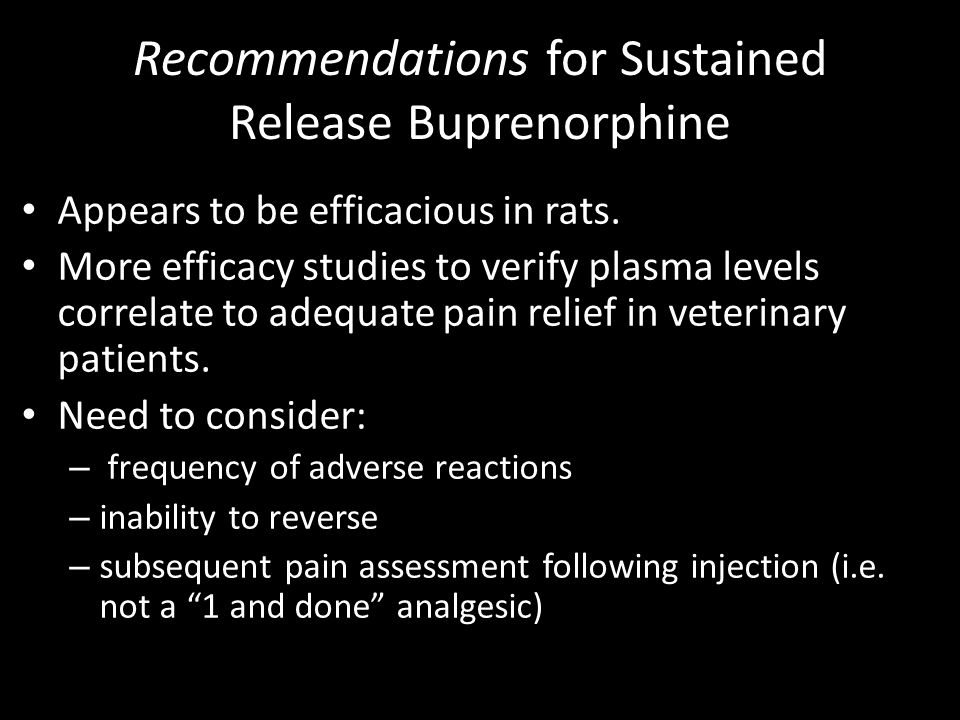 Recommendations for Sustained Release Buprenorphine