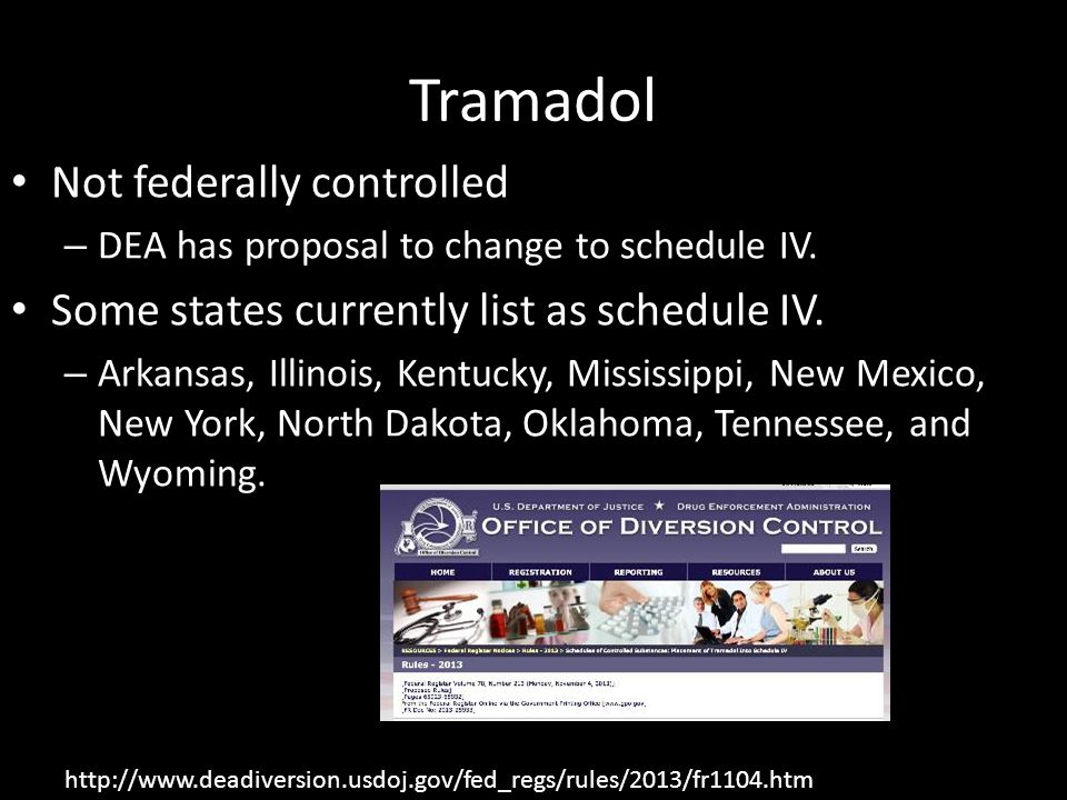 Tramadol Not federally controlled