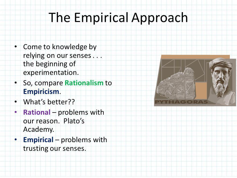 The Empirical Approach