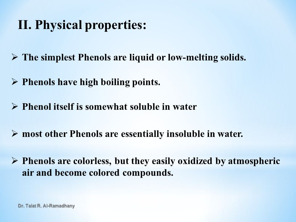 II. Physical properties: