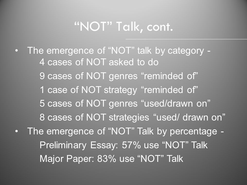 NOT Talk, cont. The emergence of NOT talk by category -
