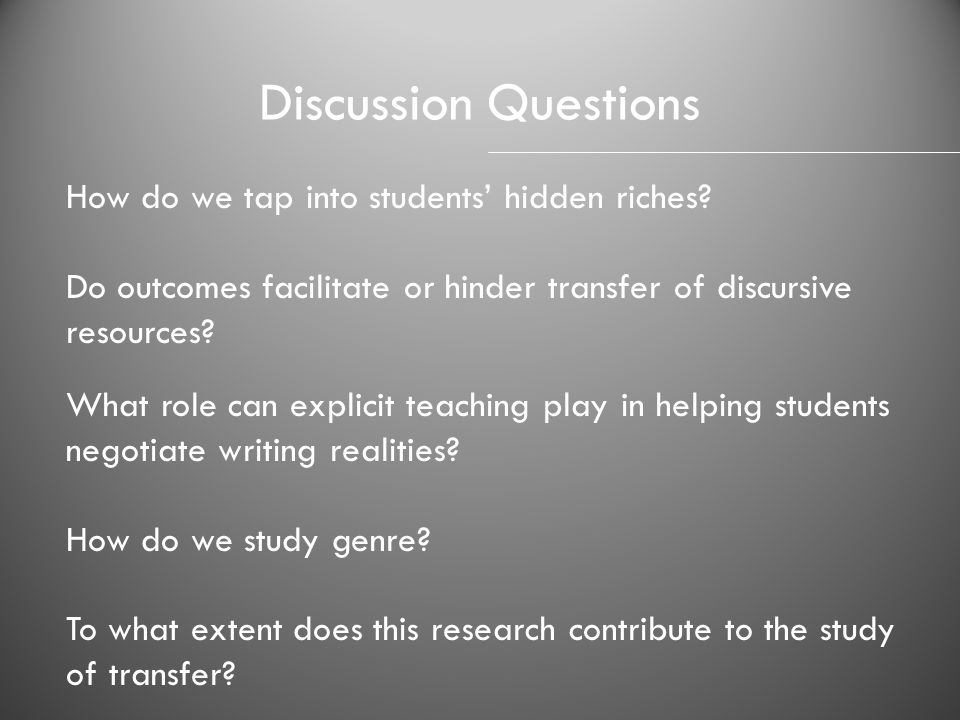 Discussion Questions How do we tap into students' hidden riches
