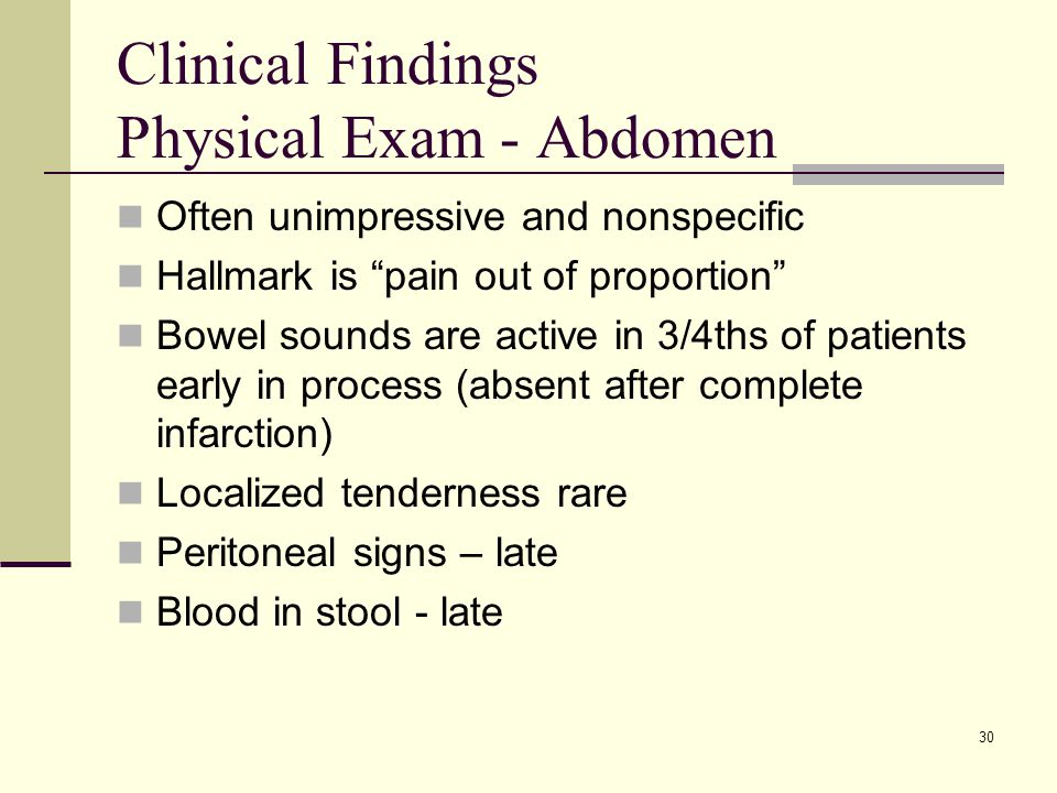 Clinical Findings Physical Exam - Abdomen