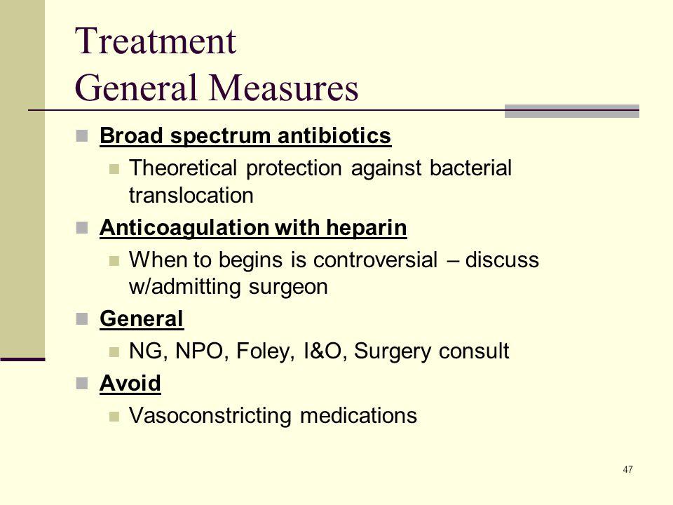Treatment General Measures