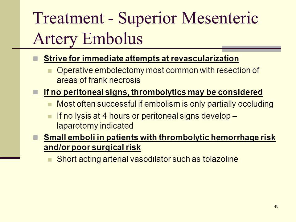 Treatment - Superior Mesenteric Artery Embolus