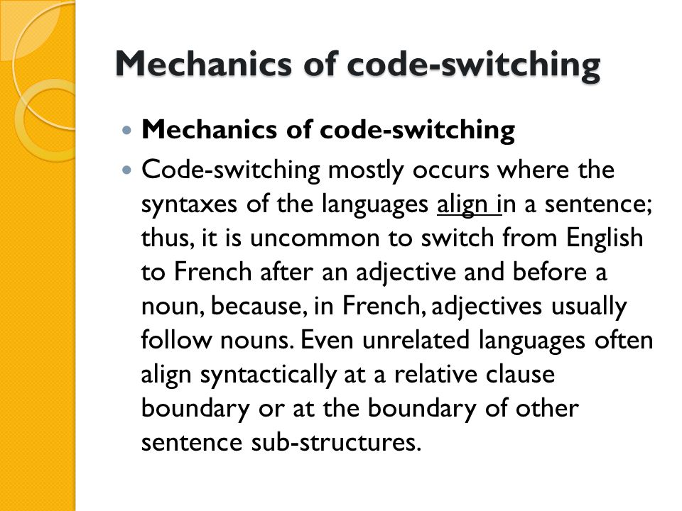 Mechanics of code-switching