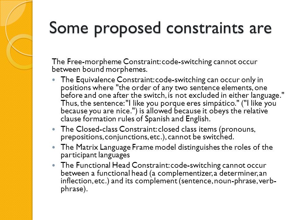Some proposed constraints are