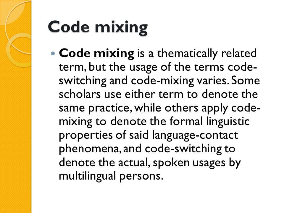 Code mixing