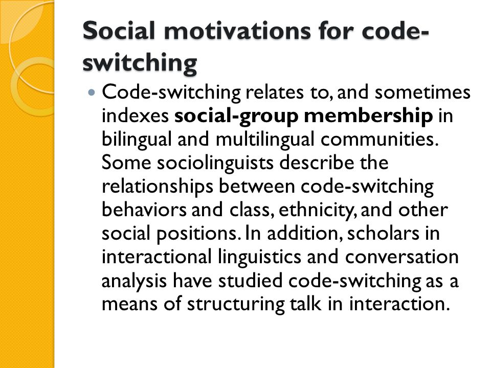 Social motivations for code-switching