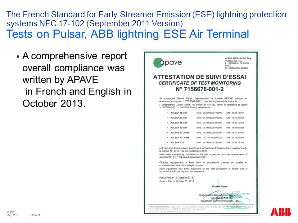 The French Standard for Early Streamer Emission (ESE) lightning protection systems NFC 17-102 (September 2011 Version) Tests on Pulsar, ABB lightning ESE Air Terminal