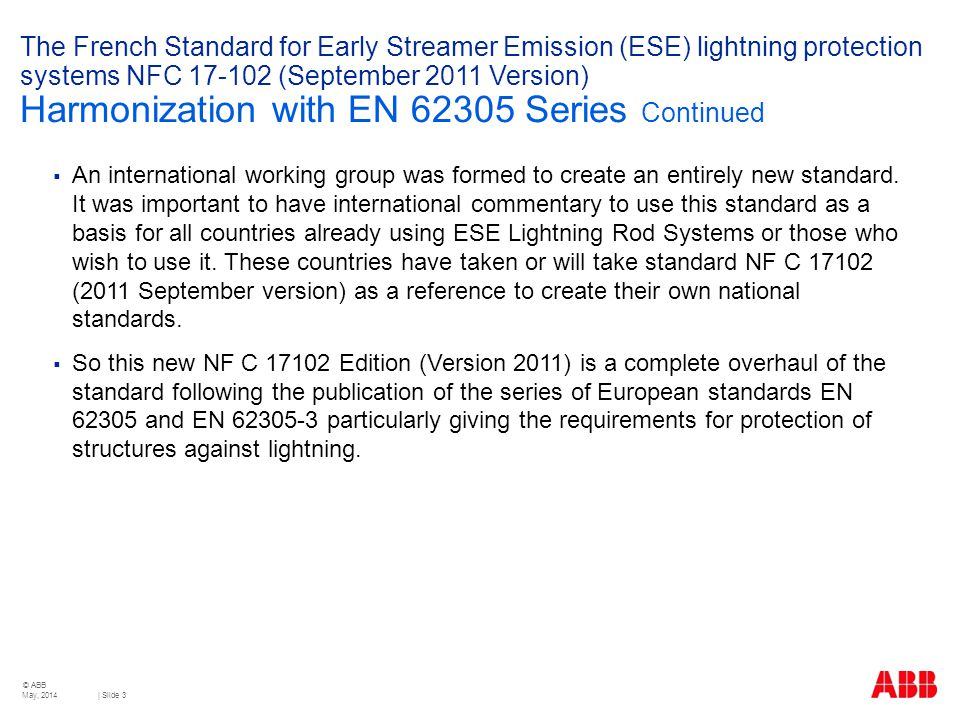 The French Standard for Early Streamer Emission (ESE) lightning protection systems NFC 17-102 (September 2011 Version) Harmonization with EN 62305 Series Continued