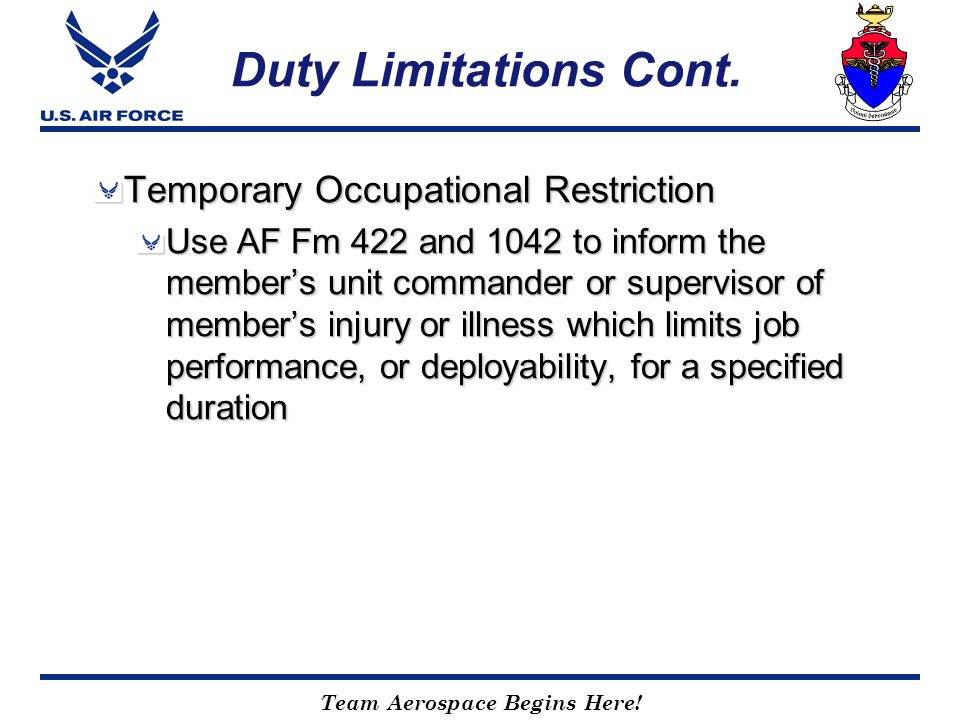 Duty Limitations Cont. Temporary Occupational Restriction