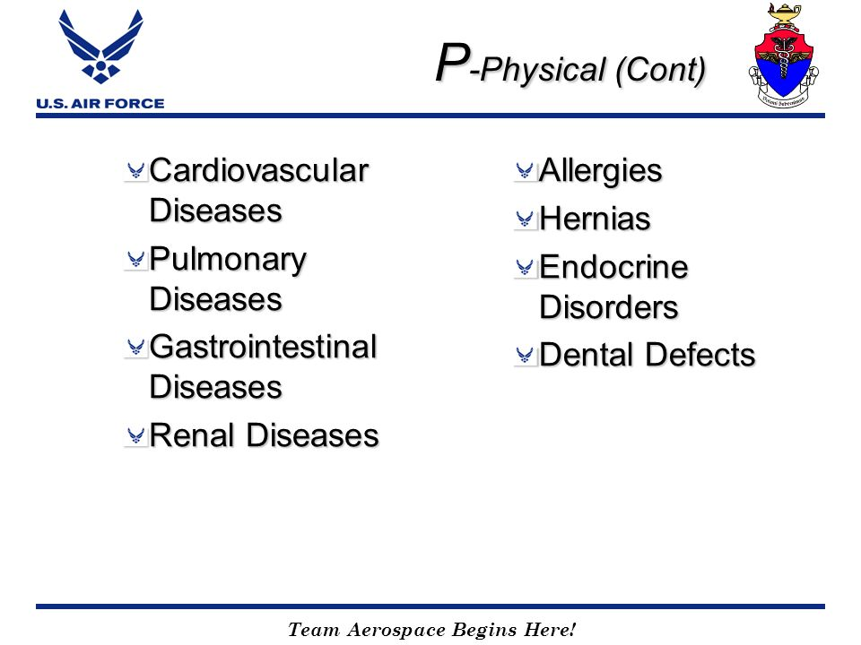 P-Physical (Cont) Cardiovascular Diseases Pulmonary Diseases