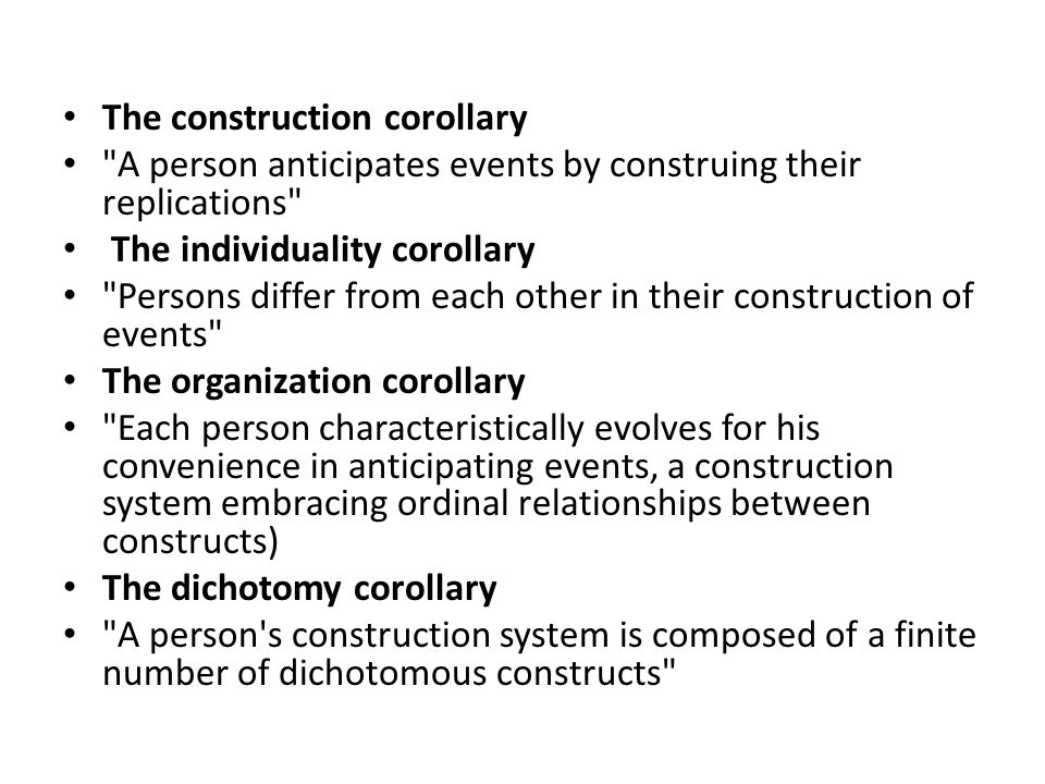 The construction corollary
