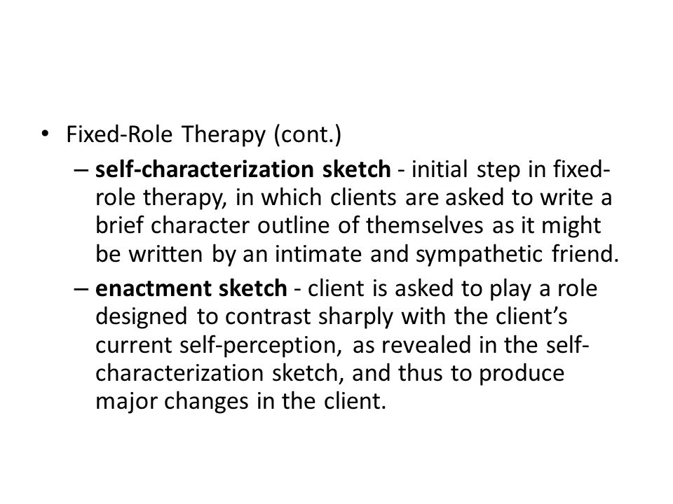 Fixed-Role Therapy (cont.)