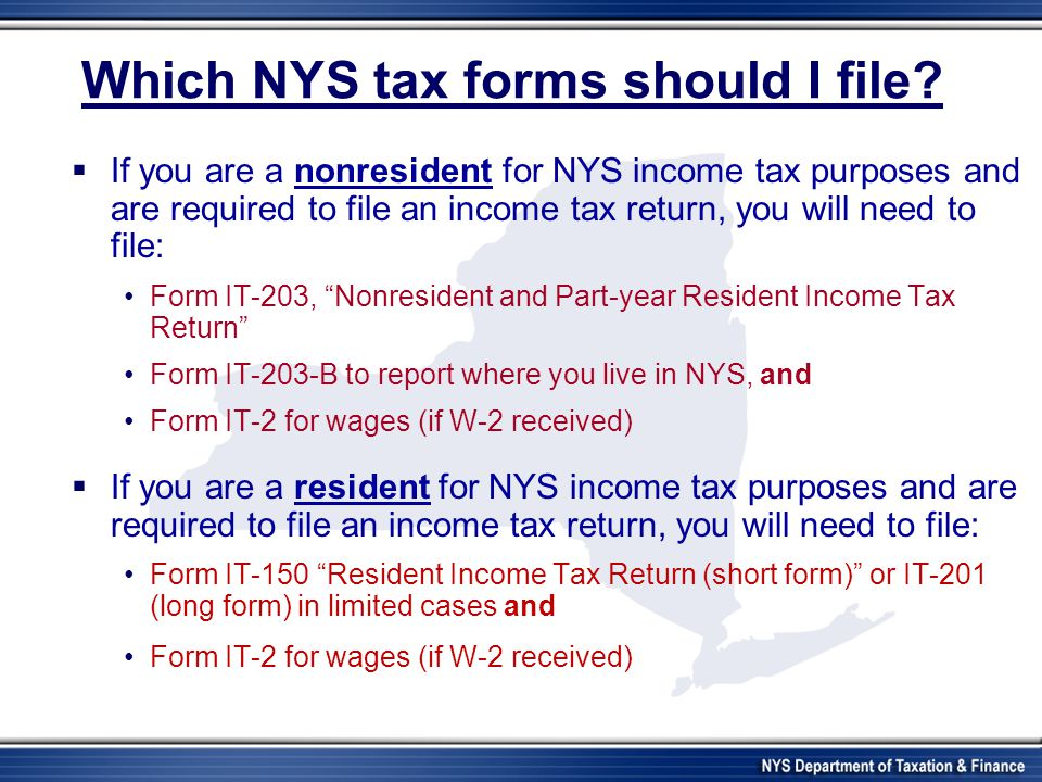 Which NYS tax forms should I file