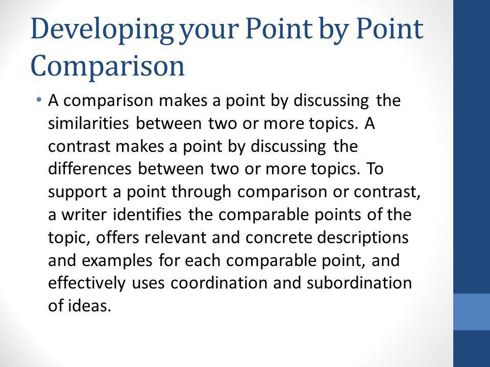 Developing your Point by Point Comparison