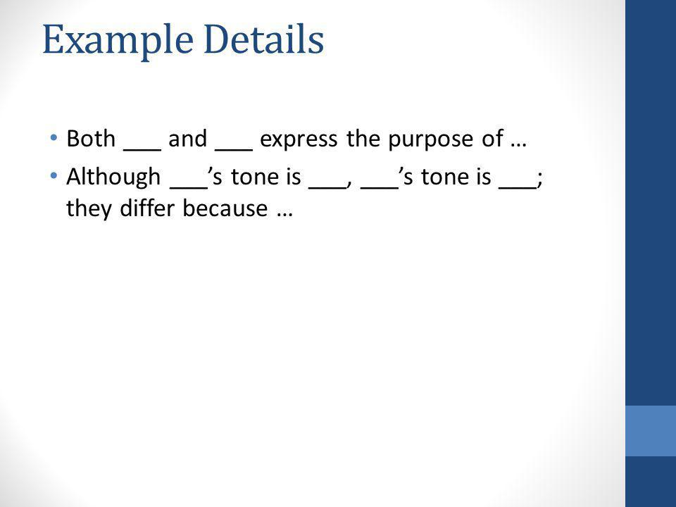 Example Details Both ___ and ___ express the purpose of …