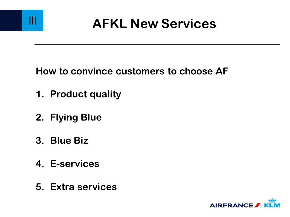 AFKL New Services III How to convince customers to choose AF