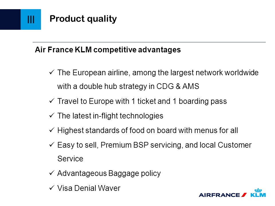III Product quality Air France KLM competitive advantages