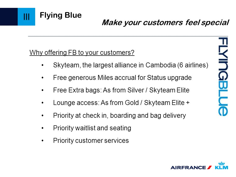 III Flying Blue Make your customers feel special