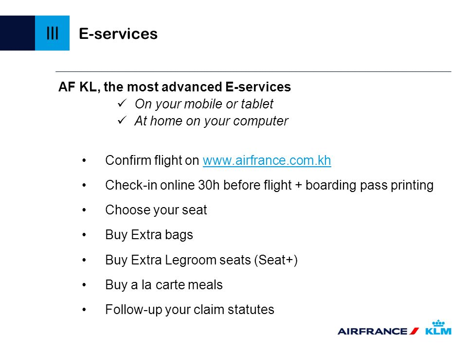 III E-services AF KL, the most advanced E-services